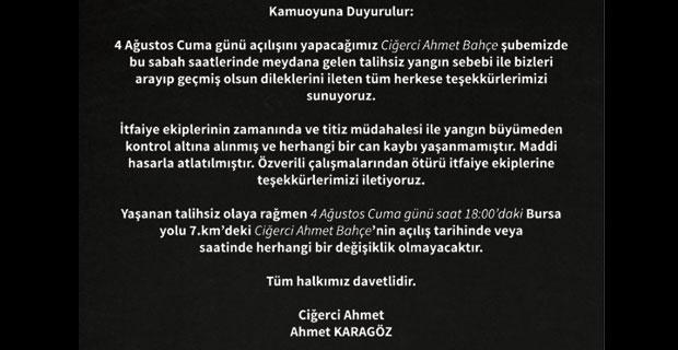 Ciğerci Ahmet açılışı iptal etmedi