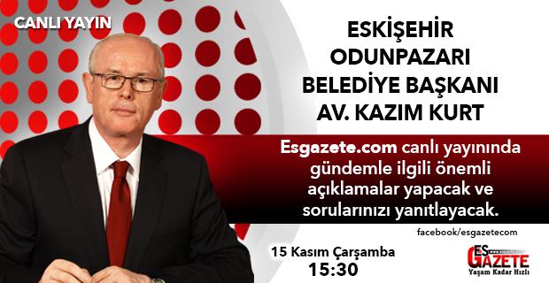 Kazım Kurt, Esgazete'de canlı yayında sorularınızı yanıtlayacak