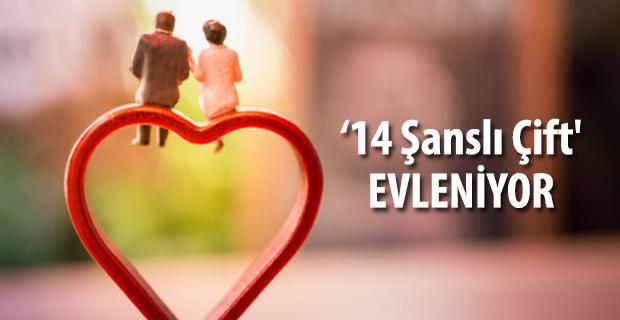 14 Şubat'a özel '14 Şanslı Çift' evleniyor