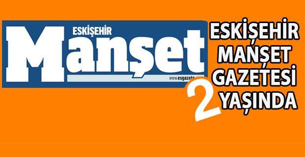 Manşet Gazetesi 2'nci yaşını kutluyor!