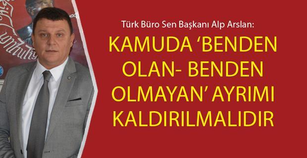 Türk Büro Sen üyesinin her zaman yanında