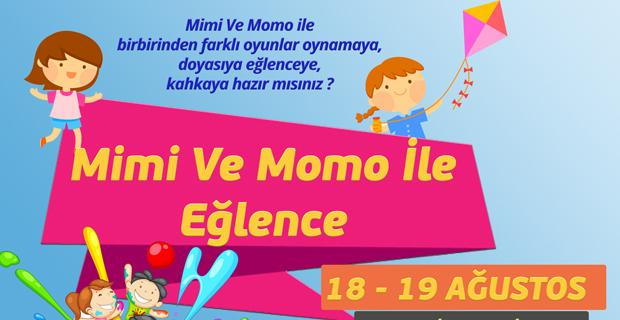 Mimi ve Momo ile eğlenceye hazır mısınız?