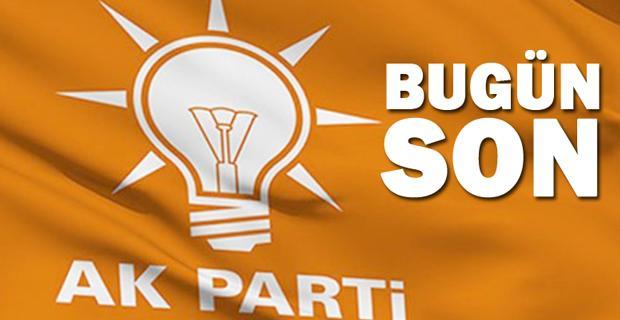 AK Parti'de adaylık başvuruları sona eriyor