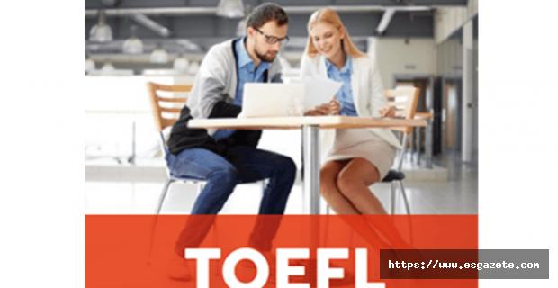 TOEFL Sınavı Adaylarının Bilmesi Gerekenler!