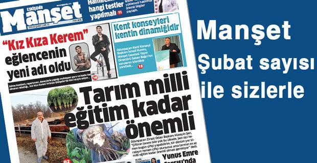 Manşet Gazetesi Şubat ayında da dolu dolu