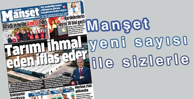 Manşet Gazetesi 45'inci sayısıyla karşınızda...