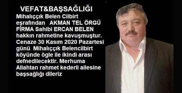 Ercan Belen vefat etti