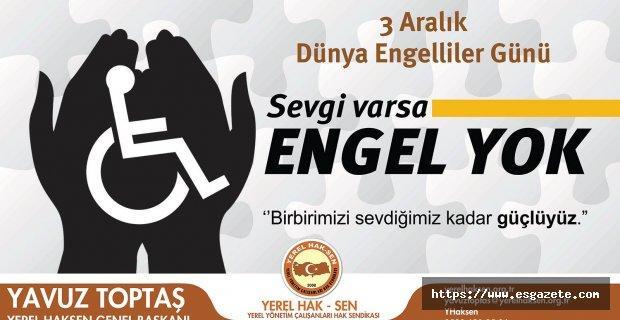 Engelliler sadece bir gün hatırlanmamalı