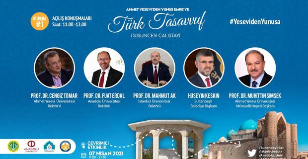 Ahmet Yesevi'den Yunus Emre'ye Türk Tasavvuf Düşüncesi Çalıştayı düzenlendi