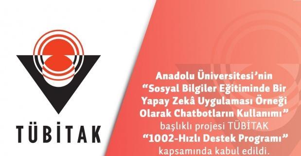 Anadolu Üniversitesi TÜBİTAK 1002 projesine kabul edildi