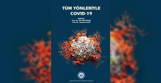 ESOGÜ öğretim üyelerinden 'Tüm Yönleriyle COVID-19' kitabı