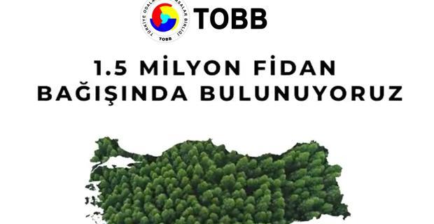 1,5 milyon üye adına 1,5 milyon fidan