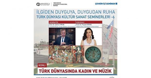 Türk Dünyası'nda kadın ve müzik konuşuldu