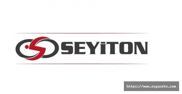 Seyiton ülkemiz endüstrisine katkı sağlamayı hedefler