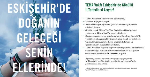 TEMA Vakfı Eskişehir'de Gönüllü İl Temsilcisi Arıyor!