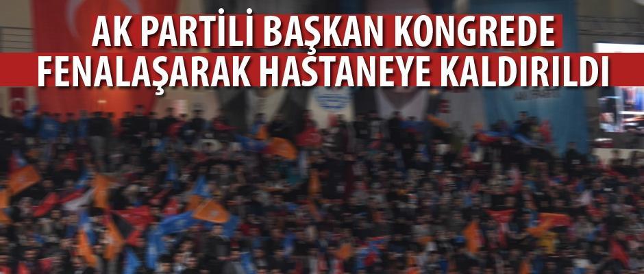 AK Partili başkan yoğun bakıma kaldırıldı