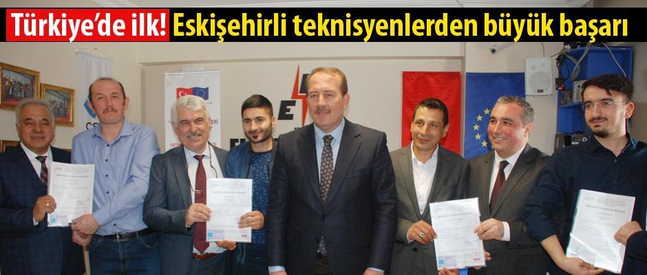 Eskişehirli teknisyenler Türkiye'de bir ilki başardı