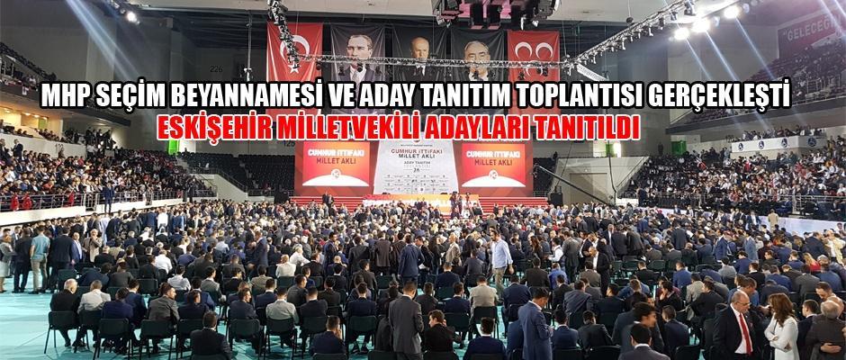MHP'de adaylar tanıtıldı