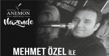 Nazende'de Mehmet Özel ile türkülerle bir gece